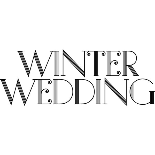 Winter Wedding Text Liked On Polyvore Featuring Words Quotes Article
