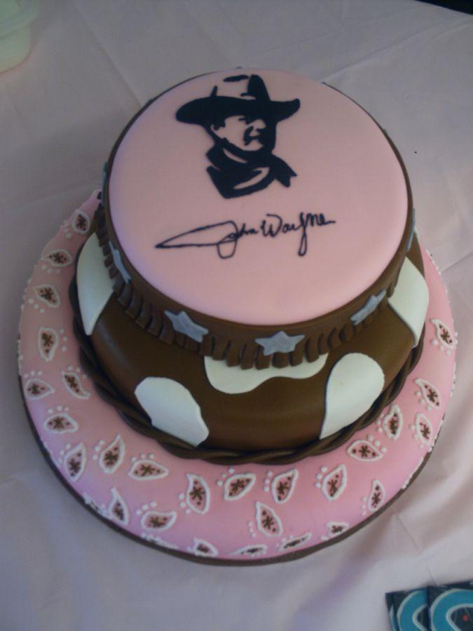 John Wayne Cake Lillees Birthday Ideas Pinterest John Wayne