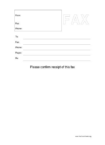 This printable fax cover sheet asks Please confirm receipt of - blank fax cover sheet template