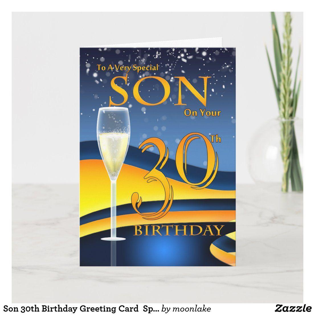 Son 30th Birthday Greeting Card Special Son Zazzle Com In 2021 30th Birthday Cards Birthday Greetings Happy Birthday Greetings
