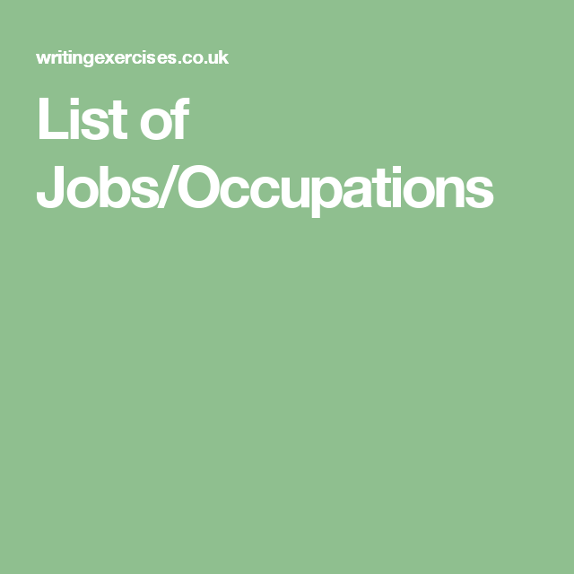 List Of Jobs Occupations Novel Writing Writing Exercises List Of Jobs