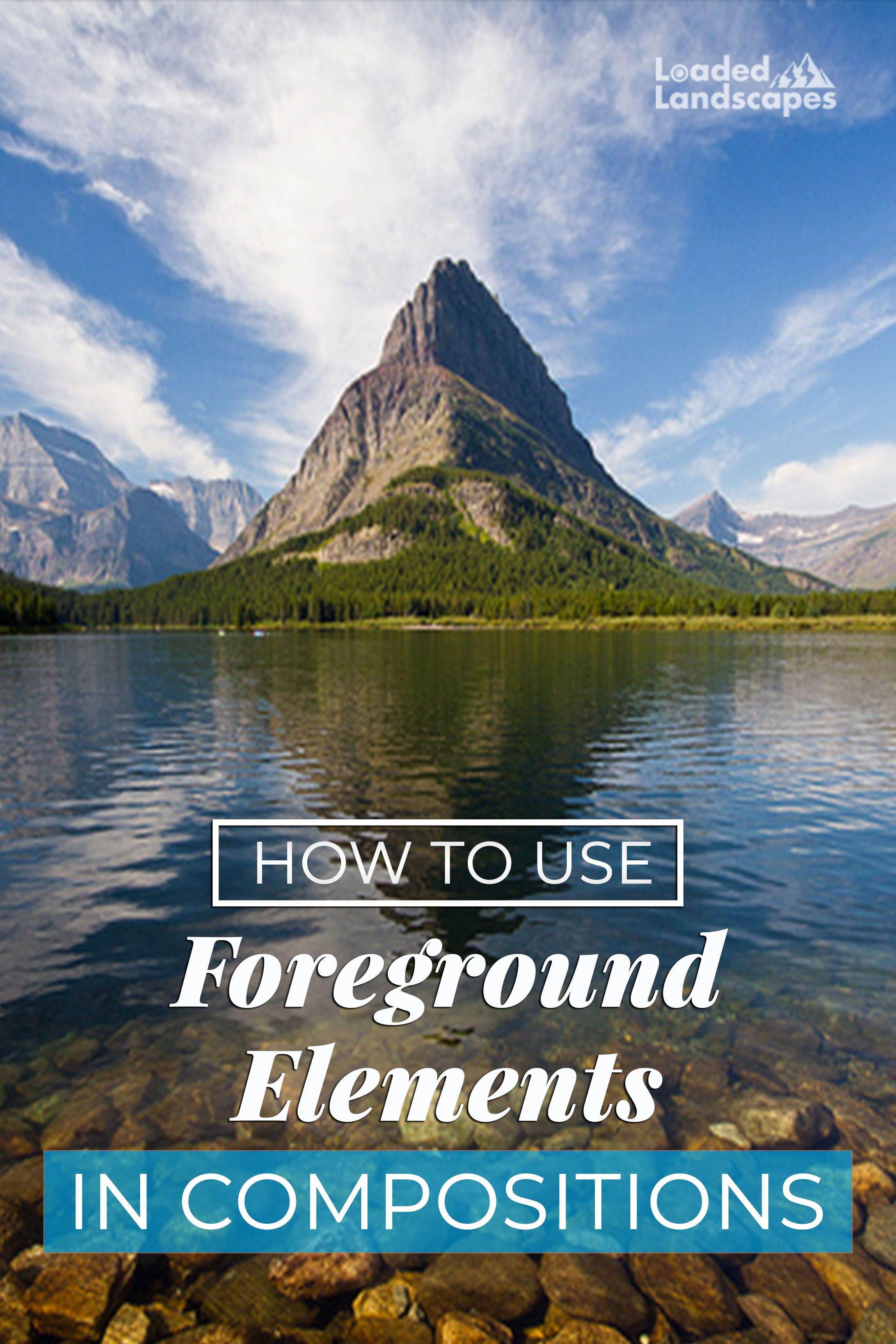 How To Use Foreground Elements In Compositions Photography Subjects Photography Rules Photography