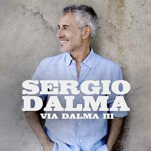 Sergio Dalma Via Dalma Iii 2017 Canciones Canciones Románticas Descargar Música