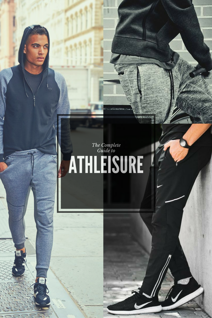 Athleisure Guide For Men In 2017 Master The Style Male Fashion