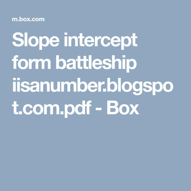 Slope Intercept Form Battleship Iisanumberspotpdf Box