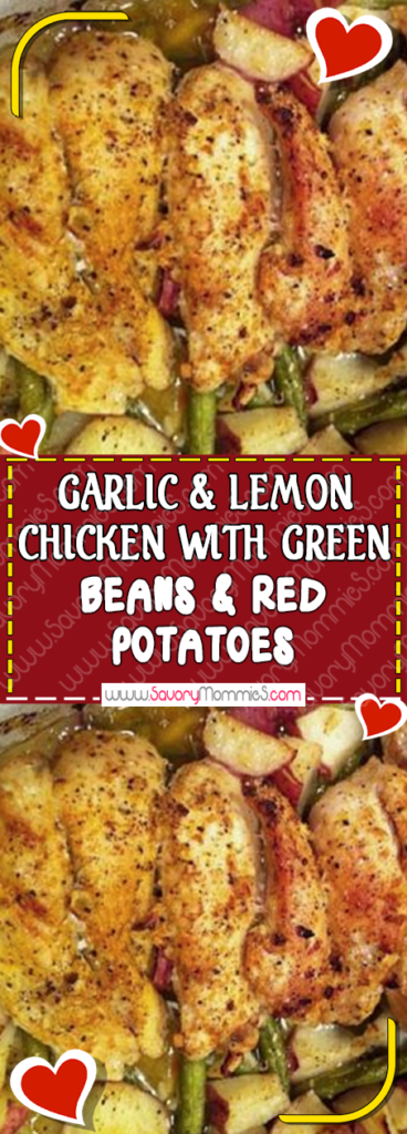 GARLIC & LEMON CHICKEN WITH GREEN BEANS & RED POTATOES images