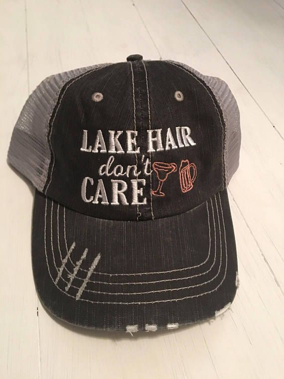Lake Hair Don't Care. Lake Hair Don't Care Hat. Lake Hat ...