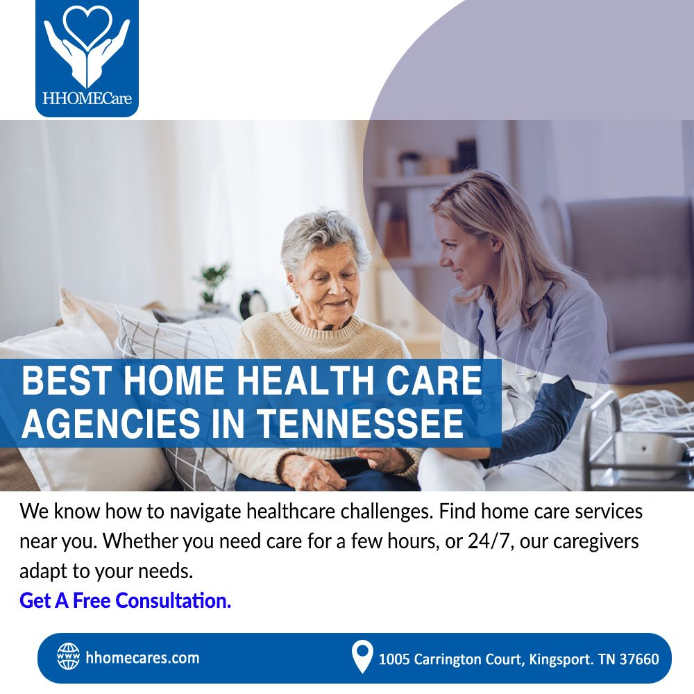 Best Home Health Care Agencies In Tennessee In 2020 Home Health Care Home Health Care Agency