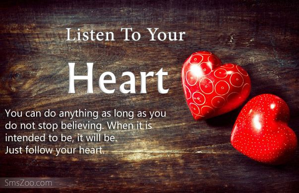 Merveilleux Listen To Your Heart Quotes | Always Listen To Your Heart Quotes