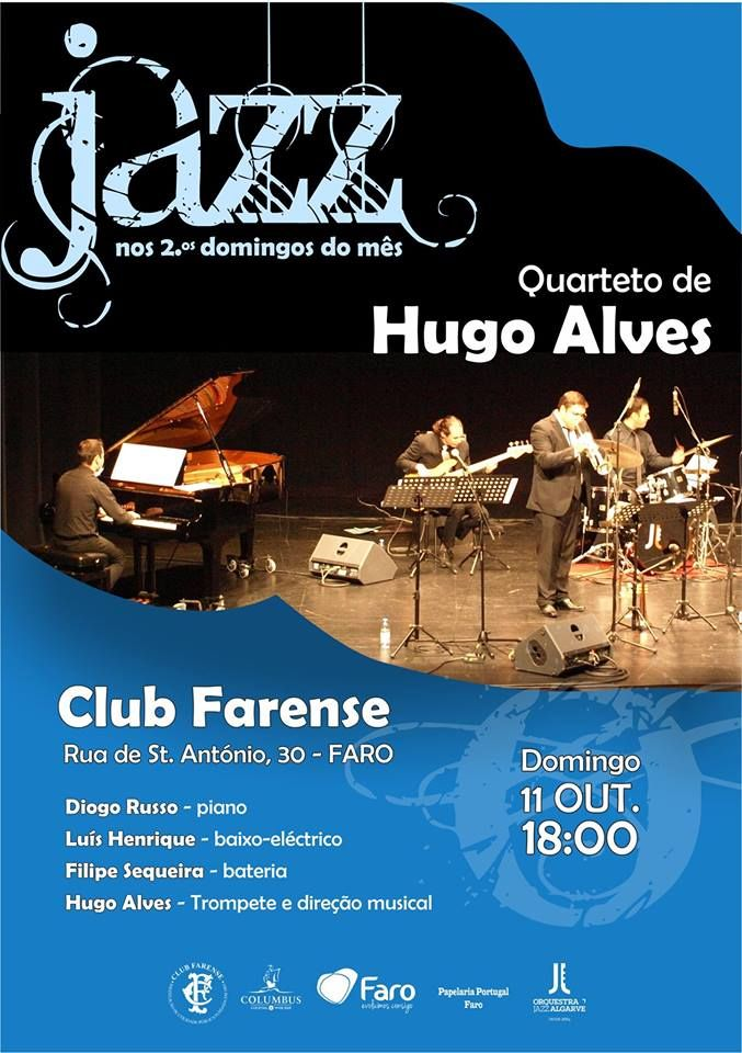 Jazz in Faro - Hugo Alves http://www.mydestination.com/algarve/events/73662162/hugo-alves-quartet-at-club-farense-faro-11-october-2015