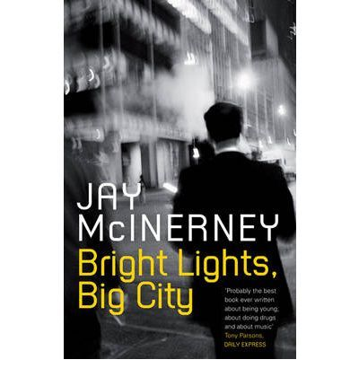 Jay Mcinerney Bright Lights Big City Cool Books Books Bright Lights