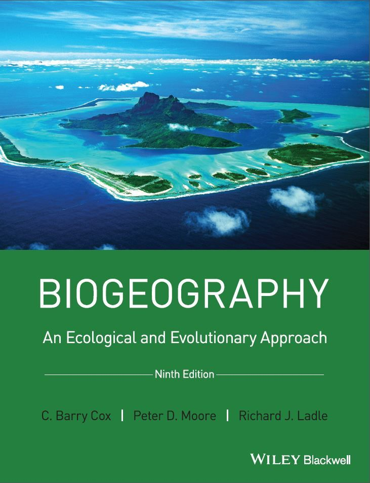 Biogeography : An Ecological and Evolutionary Approach 9th edition ...
