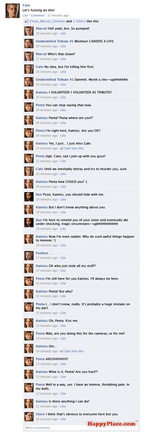 If the Hunger Games tributes fought it out on Facebook   OMG LOL, CLOVE DYING, OMG fsjjgeksmxudljek