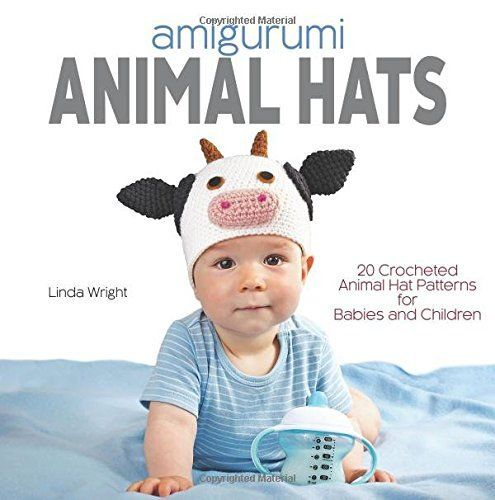 Amigurumi Animal Hats 20 Crocheted Animal Hat Patterns For Babies
