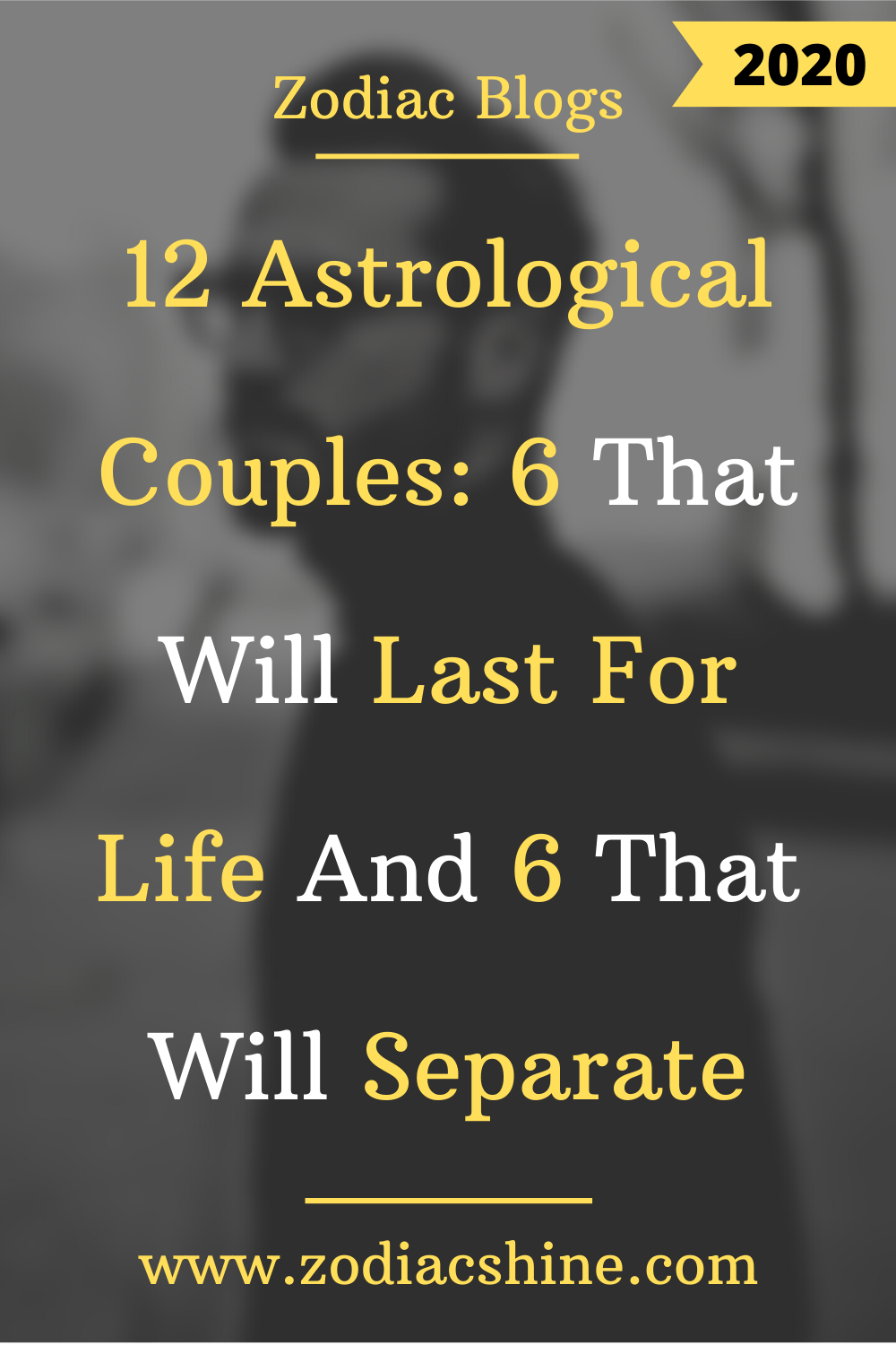 12 Astrological Couples: 6 That Will Last For Life And 6