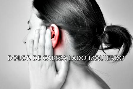 Dolor de cabeza del lado derecho con dolor de oído