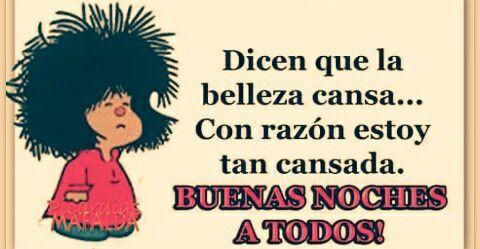 Pin De Nena Arreguin En Sabiduria Mafalda Humor Buenas Noches