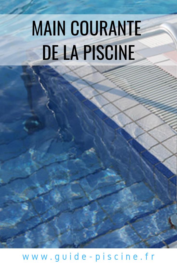Main Courante Pour Piscine Privee Guide Piscine Fr Piscine Main Courante Construire Une Piscine
