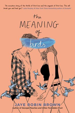 Exclusive Cover Reveal: The Meaning of Birds by Jaye Robin Brown!