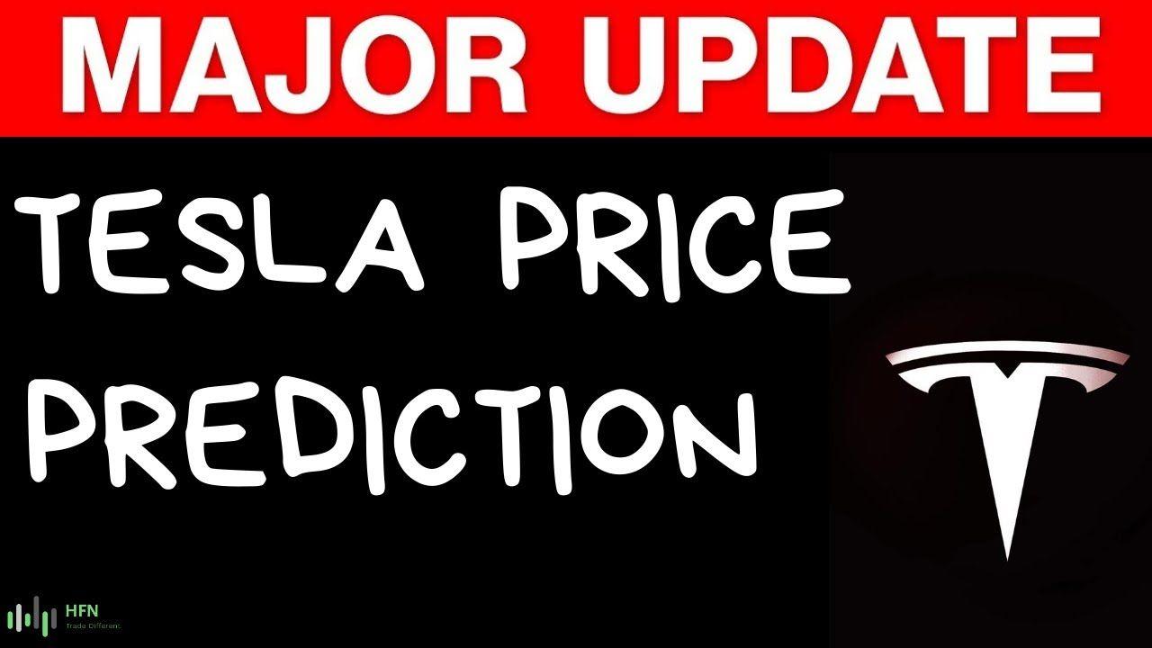 Tesla Tsla Stock Prediction Major Update Stock Predictions Predictions Stock News