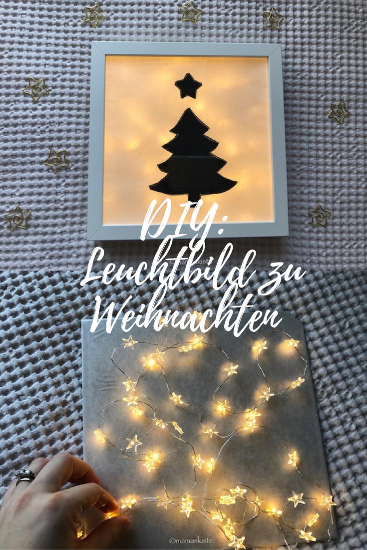 DIY: Ein super einfaches Leuchtbild zu Weihnachten | Mamaskiste Blog ...