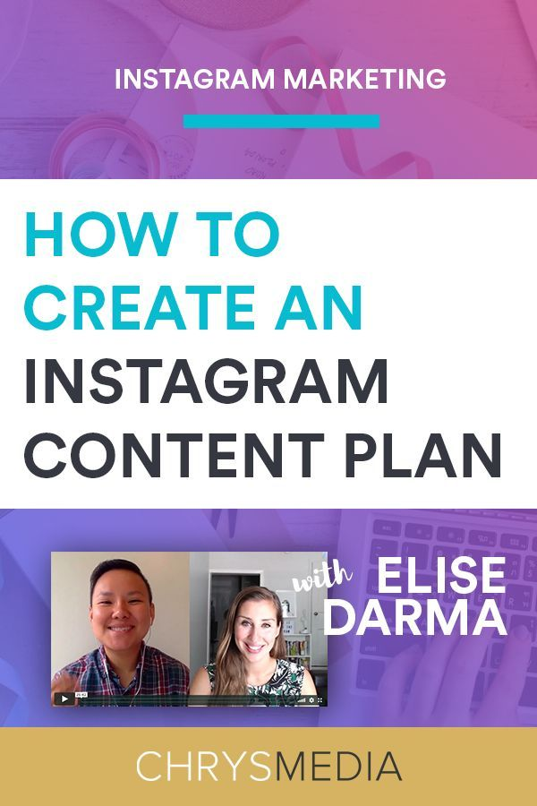 How To Create An Instagram Content Plan With Elise Darma ...