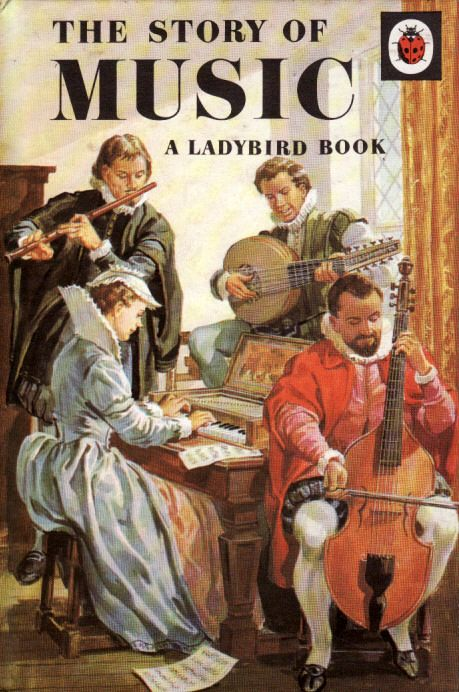THE STORY OF MUSIC a Vintage Ladybird Book from the History of the Arts Series 662. First Edition Matt Hardback 1968.