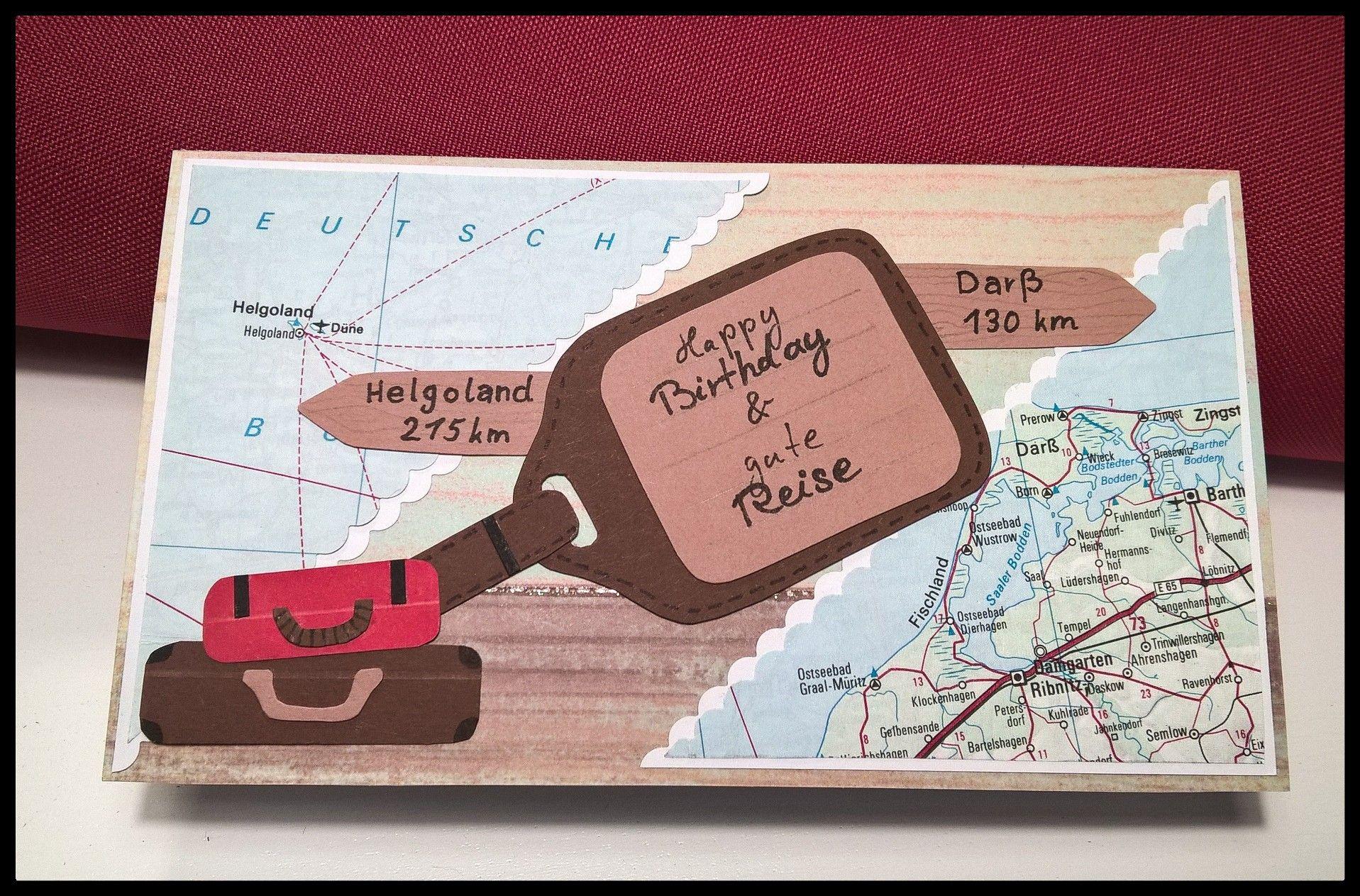Geburtstagskarte urlaub reise karte karten for Pinterest geburtstagskarte