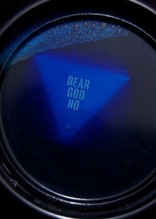 I Never Had My Own Magic 8 Ball The Question Is Why Did I Want One So Badly Magic 8 Ball Dear God Bones Funny