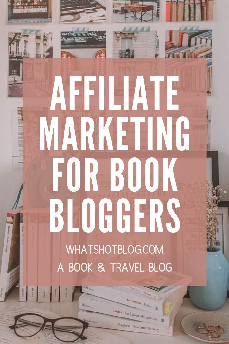 If you run a book blog and want to know how to monetise your blog through affiliate marketing, this is the post for you! This is the ultimate guide to affiliate marketing for book bloggers. #whatshotblog #bookblog #bookblogger #blogtips #workingfromhome #affiliatemarketing #money
