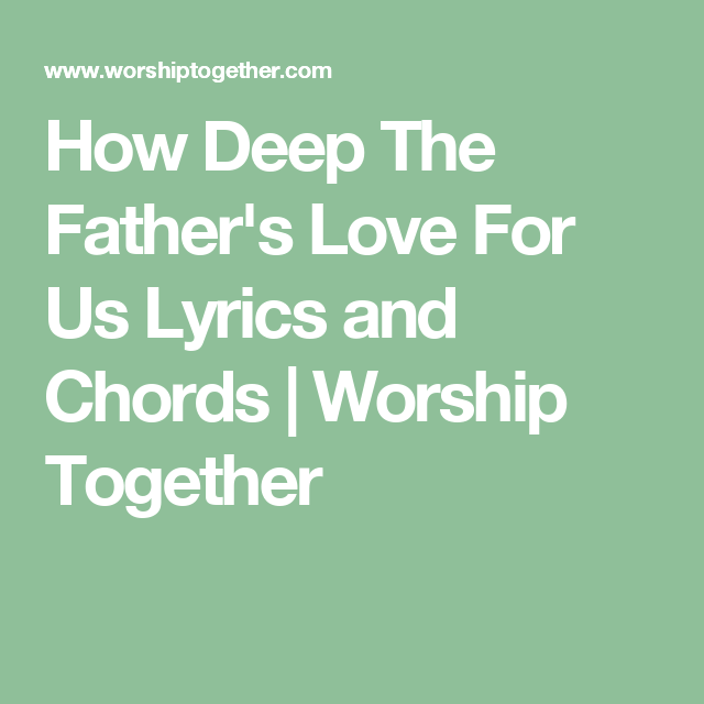 How Deep The Father\'s Love For Us Lyrics and Chords | Worship ...