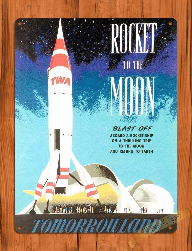 Details About Disney Twa Rocket To The Moon Attraction Ride Art Poster Tomorrowland Tin Sign ディズニーのポスター ビンテージ ポスター ポスター