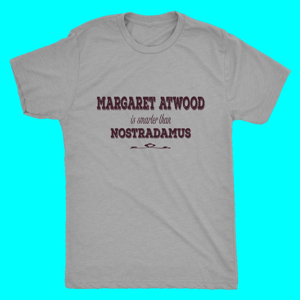Margaret atwood is smarter than nostradamus unisex triblend tee