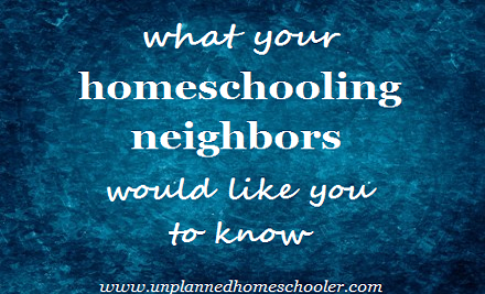 An open letter to neighbors of homeschoolers in the wake