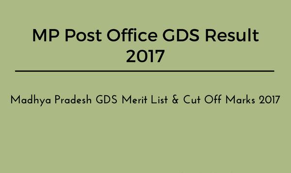 Mp Post Office Gds Result 2017 - Mp Gramin Dak Sevak Merit List
