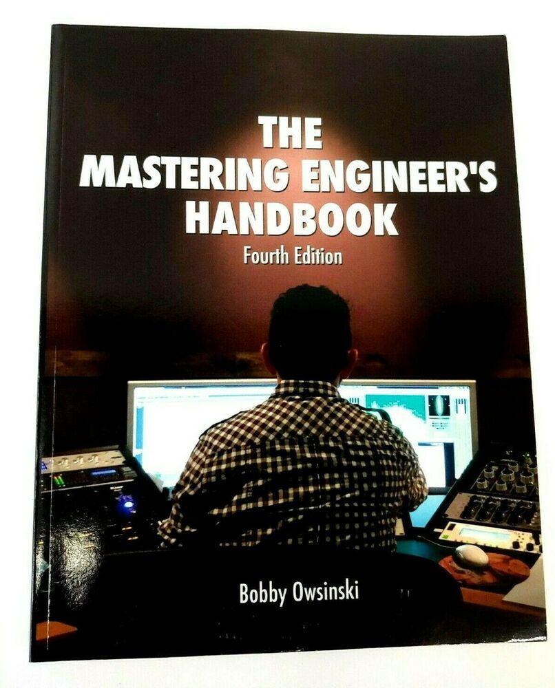 The Mastering Engineer S Handbook 4th Edition Bobby Owsinski Paperback Book Ebay In 2020 Paperback Books Paperbacks Books