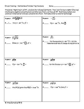 Help your students learn the derivatives of the six inverse trig functions (not to mention practicing chain rule!) in this 16-question self-checking circuit.  Once you and your students try one circuit, you will be hooked!  You will love the sounds of your students working as they move through the progressive circuit.