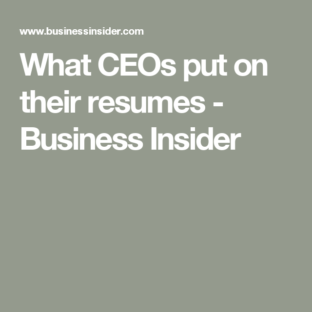 Ceos Have Strikingly Similar Rsums  HereS How To Make Yours