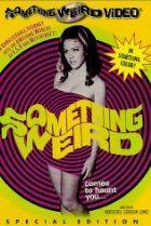 Something Weird (1967)  Director: Herschell Gordon Lewis  Stars: Tony McCabe, Elizabeth Lee, William Brooker, Mudite Arums