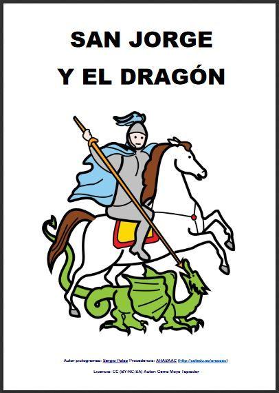 """MATERIALES - Cuento adaptado con pictogramas que cuenta la historia de """"San Jorge y el dragón"""" http://arasaac.org/materiales.php?id_material=1376"""