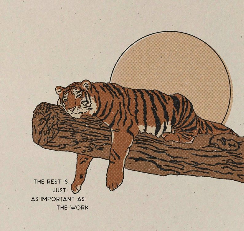 Rest     Art Print    Vintage Inspired Art    Inspirational Art    Boho Art Print    Tiger    Self C