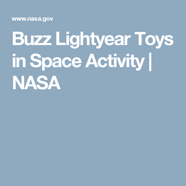 Buzz Lightyear Toys In Space Activity Nasa Toys And Games