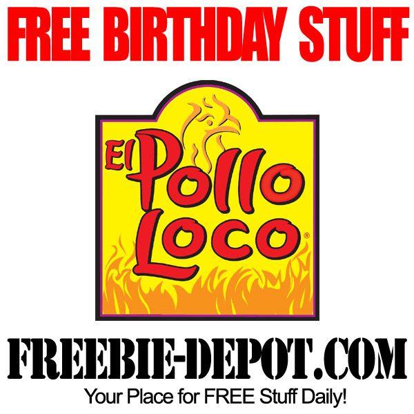 FREE BIRTHDAY STUFF – El Pollo Loco - FREE BDay Meal