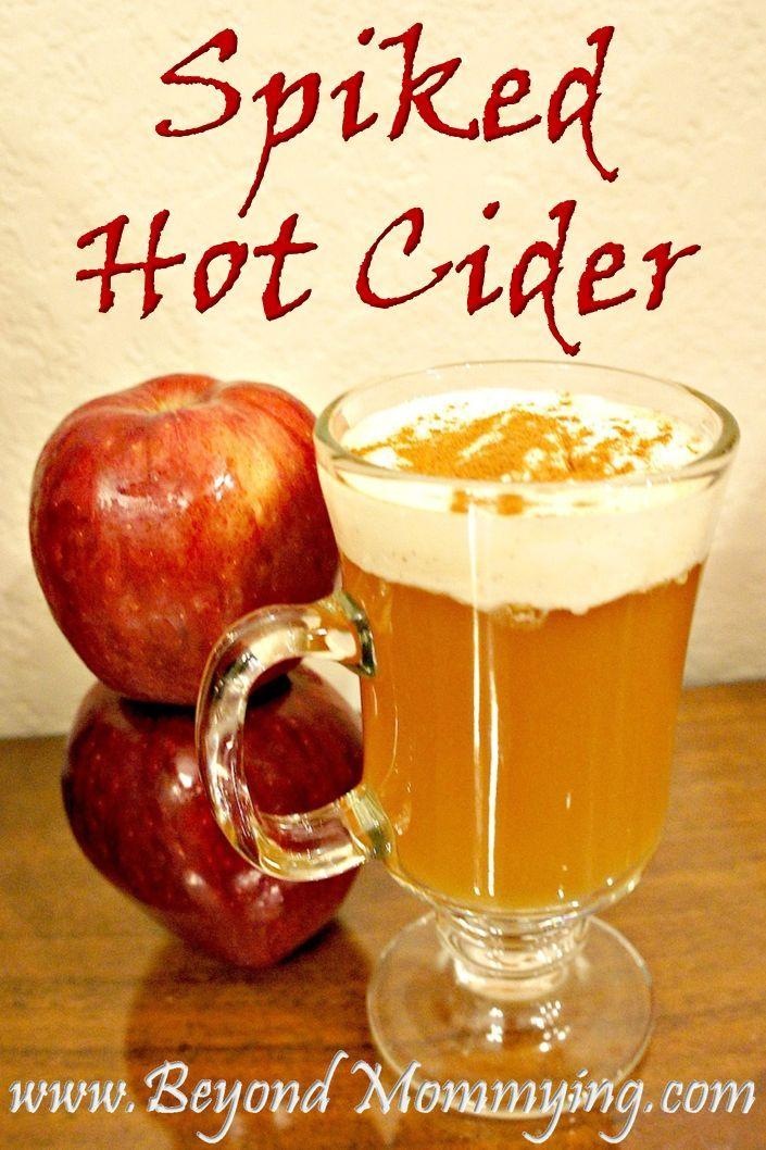 Spiked Hot Cider Beyond Mommying Hot Cider Recipes Hot Apple Cider Recipe Apple Cider Recipe