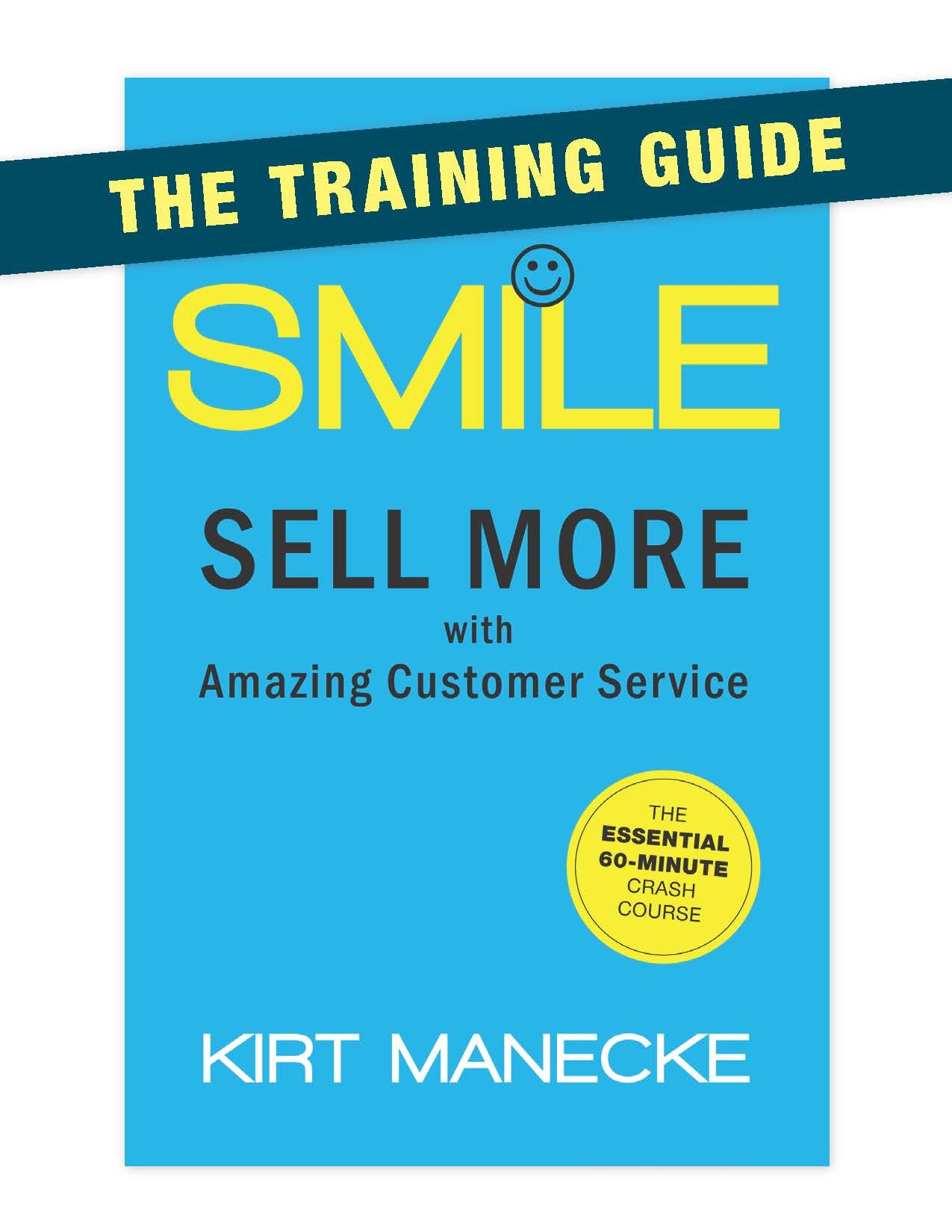 Smile The Training Guide. Train your staff quickly and