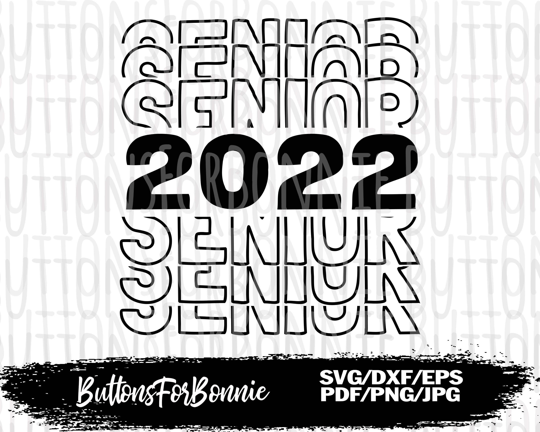 Senior Year Graduate Digital clipart for Design Senior svg png Print or more dxf Instant files download svg Cut files