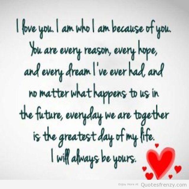 Love Quotes About Loving Him Forever Valentine Day Forever Love Quotes Together Forever Quotes Love My Boyfriend