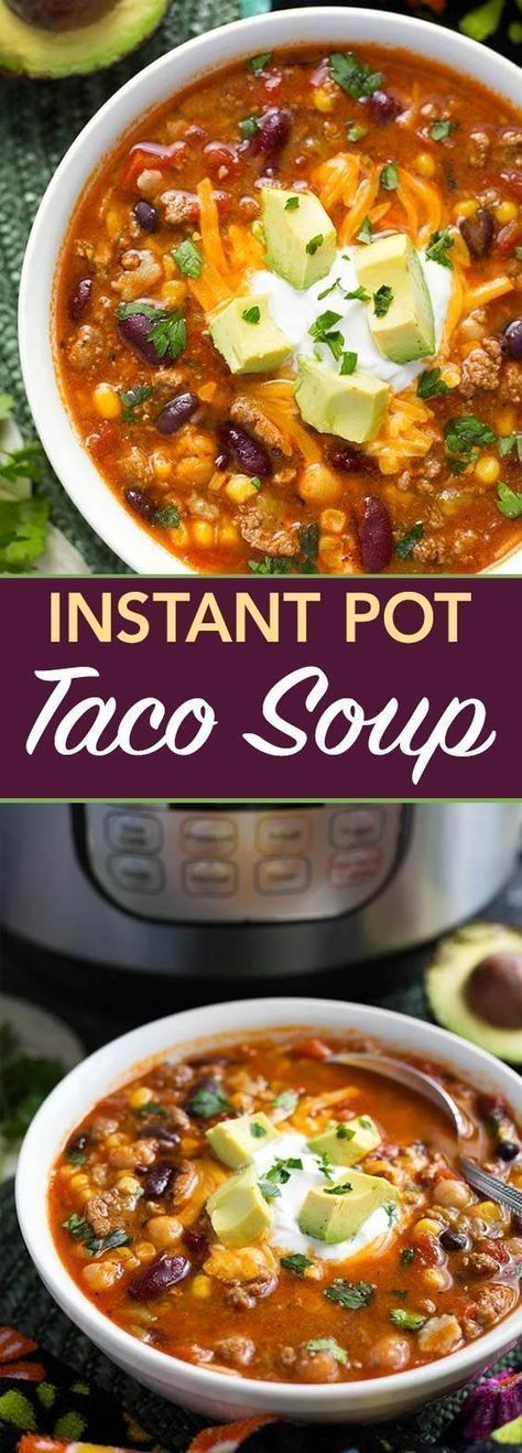 Instant Pot Taco Soup Is A Delicious And Hearty Soup Made With Beans Corn Ground Beef Or