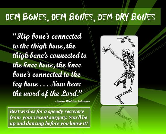 Dem Bones Dem Bones Get Well Cards Surgery Humor Hip Surgery