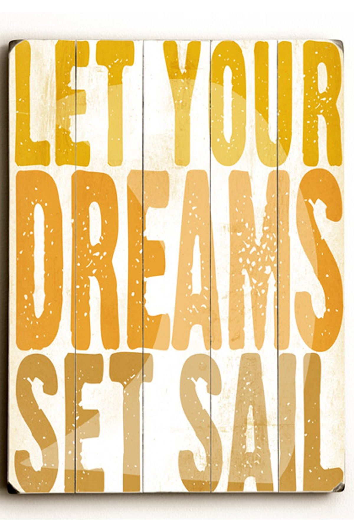 Let Your Dreams Sail Wood Art | Products I Find Interesting ...